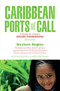 Caribbean Ports of Call Western Region A Guide for Todays Cruise Passengers