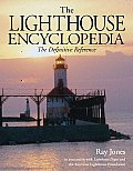 The Lighthouse Encyclopedia: The Definitive Reference (Lighthouses) Cover