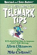 Allen & Mikes Really Cool Telemark Tips 123 Amazing Tips to Improve Your Tele Skiing