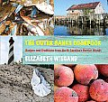 Outer Banks Cookbook Recipes & Traditions from North Carolinas Barrier Islands