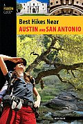 Austin and San Antonio (Falcon Guides Best Hikes Near)