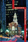 Bostons Freedom Trail Trace the Path of American History
