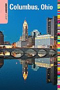 Insiders' Guide to Columbus, Ohio (Insiders' Guide to Columbus, Ohio)