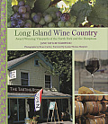 Long Island Wine Country: Award-Winning Vineyards of the North Fork and the Hamptons Cover
