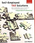 Self Employed Tax Solutions Quick Simple Money Saving Audit Proof Tax & Recordkeeping Basics for the Independent Professional