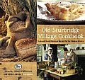 Old Sturbridge Village Cookbook: Authentic Early American Recipes for the Modern Kitchen