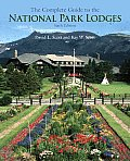 The Complete Guide to the National Park Lodges (Complete Guide to the National Park Lodges)