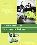 How to Start a Home-Based Housecleaning Business (How to Start a Home-Based Housecleaning Business)