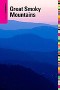 Insiders' Guide to the Great Smoky Mountains (Insiders' Guide to the Great Smoky Mountains)