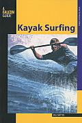 Kayak Surfing (Falcon Guides Kayak)