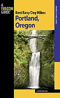 Best Easy Day Hikes Portland Oregon 2nd Edition