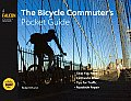 The Bicycle Commuter's Pocket Guide (Falcon Guide)