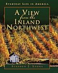 A View from the Inland Northwest: Everyday Life in America