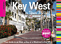 Insiders Guide Key West in Your Pocket Your Guide to an Hour a Day or a Weekend in Key West