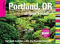 Insiders' Guide: Portland, Oregon in Your Pocket!: Your Guide to an Hour, a Day, or a Weekend in the City (Insiders' Guide in Your Pocket Portland Or: Your Guide to an)