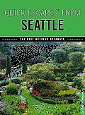 Quick Escapes from Seattle The Best Weekend Getaways