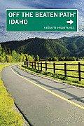 Idaho Off the Beaten Path 8th Edition