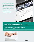 How to Start a Home-Based Web Design Business (How to Start a Home-Based Web Design Business)