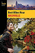 Best Hikes Near Nashville (Falcon Guides Best Hikes Near)