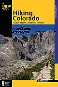 Falcon Guides Hiking Colorado: A Guide to the State's Greatest Hiking Adventures (Falcon Guides Where to Hike) Cover