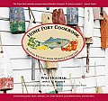 Home Port Cookbook: Beloved Recipes from Martha's Vineyard