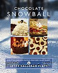 Chocolate Snowball: And Other Fabulous Pastries from Deer Valley Bakery Cover