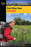 Chicago (Falcon Guides Best Hikes Near)