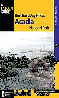 Best Easy Day Hikes Acadia National Park (Falcon Guides Best Easy Day Hikes) Cover