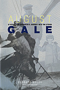 August Gale A Father & Daughters Journey Into the Storm