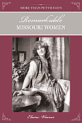 More Than Petticoats: Remarkable Missouri Women (More Than Petticoats) Cover
