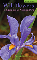 Wildflowers of Shenandoah National Park: A Pocket Field Guide (Wildflowers in the National Parks) Cover