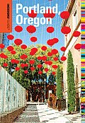 Insiders Guide to Portland Oregon 7th Edition