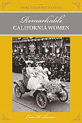 More Than Petticoats: Remarkable California Women