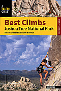Best Climbs: Joshua Tree National Park: The Best Sport and Trad Routes in the Park (Best Climbs)