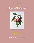 Potted History of Fruit A Kitchen Cornucopia