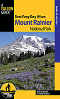 Best Easy Day Hikes Mount Rainier National Park 3rd Edition