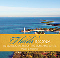 Florida Icons: 50 Classic Views of the Sunshine State (Icons) Cover