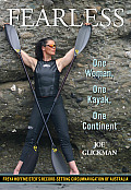 Fearless: One Woman, One Kayak, One Continent Cover