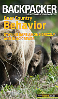 Backpacker Magazine's Bear Country Behavior: Essential Skills and Safety Tips for Hikers (Backpacker Magazine) Cover