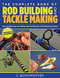 Complete Book of Rod Building & Tackle Making