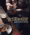 Grillhouse: Gastropub at Home Cover