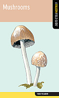 Mushrooms: A Falcon Field Guide [Tm] (Falcon Field Guide) Cover