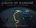Lights of Mankind The Earth at Night as Seen from Space