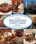 Philadelphia Chef's Table: Extraordinary Recipes from the City of Brotherly Love (Chef's Table) Cover