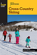 Basic Illustrated Cross-Country Skiing (Falcon Guides: Basic Illustrated)