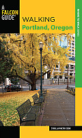 Walking Portland, Oregon, 2nd (Walking Guides)