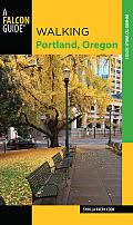 Walking Portland Oregon 2nd Edition