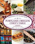 Portland, Oregon Chef's Table: Extraordinary Recipes from the City of Roses (Chef's Table) Cover