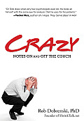 Crazy: Notes on and Off the Couch Cover