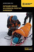 Outward Bound Wilderness First Aid Handbook 4th